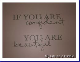 Wall decal that says, If you are confident, you are beautiful.