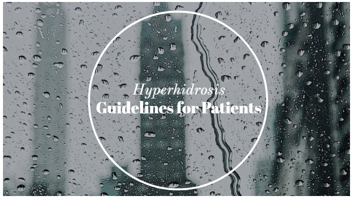 Hyperhidrosis: Guidelines for Patients
