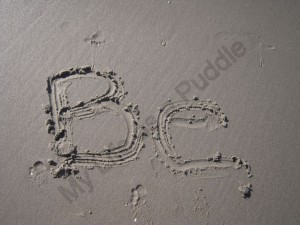 """""""Be"""" written in the sand"""
