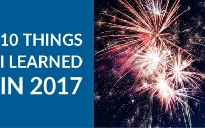 Ten Things I Learned in 2017