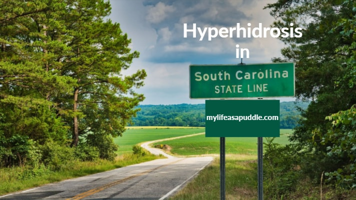 Guest Post: Hyperhidrosis in South Carolina