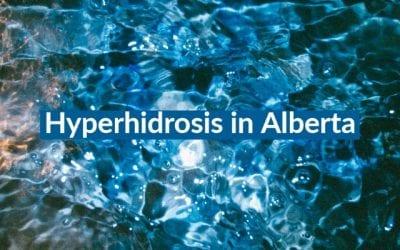 Guest Post: Hyperhidrosis in Alberta, Canada