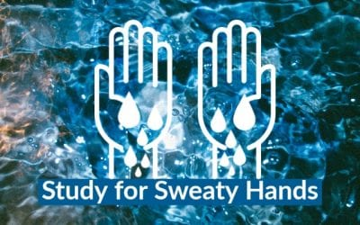 Sweaty Hands? Check Out This New Clinical Research Study